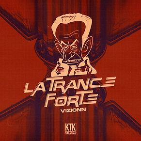 Vizionn - La Trance Forte.jpeg