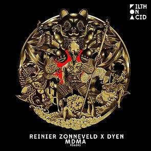 Filth On Acid - DYEN & Reinier Zonneveld