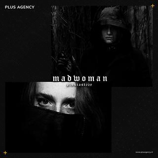 PLUSCAST 028 - Madwoman