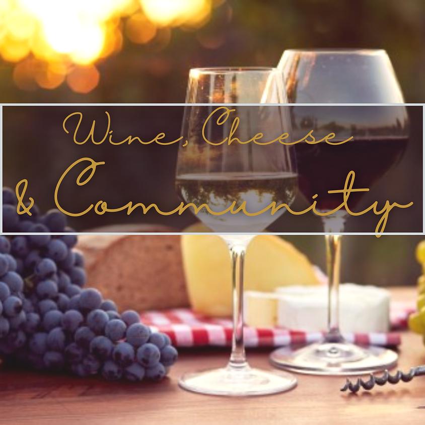 Wine, Cheese & Community