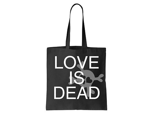 """Love Is Dead"" Tote"