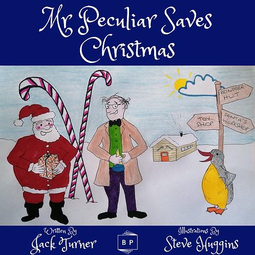 Mr Peculiar Saves Christmas Book