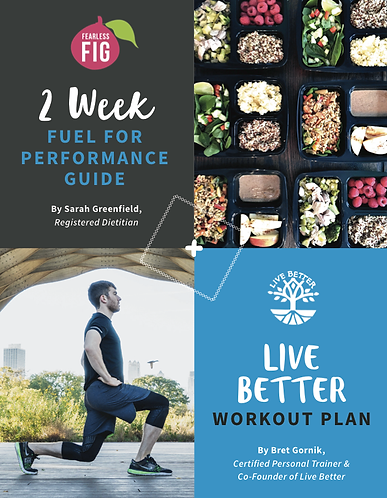 Fuel for Performance + Workout Guide