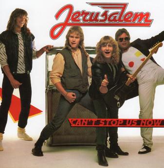 JERUSALEM  - Can't Stop Us Now (Legends Remastered)