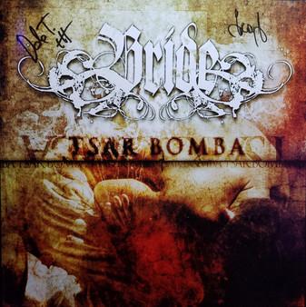 BRIDE - Tsar Bomba (From The Vinyl Vault Series #3)