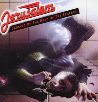 JERUSALEM - Dancing On The Head Of The Serpent (Legends Remastered)
