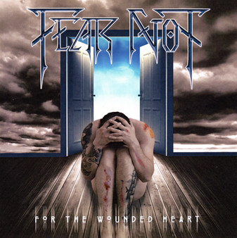 FEAR NOT - For The Wounded Heart EP