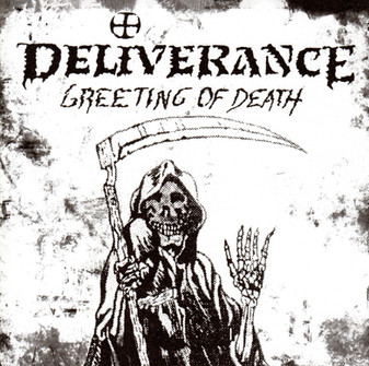 DELIVERANCE - Greeting Of Death