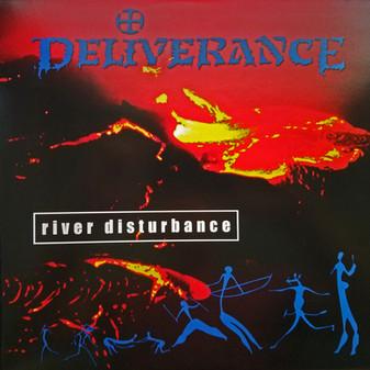 DELIVERANCE - River Disturbance (Legends Remastered) Vinyl