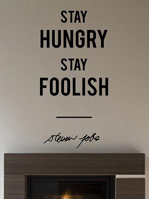 "Adesivo Murale Steve Jobs "" Stay Hungry Stay Foolish"" wall sticker."