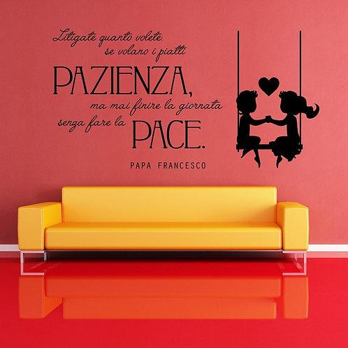 Adesivo murale frase di Papa Francesco 100x50cm-200x100cm.