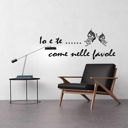 Adesivo Murale Io e Te ...come nelle favole Canzone Vasco Rossi