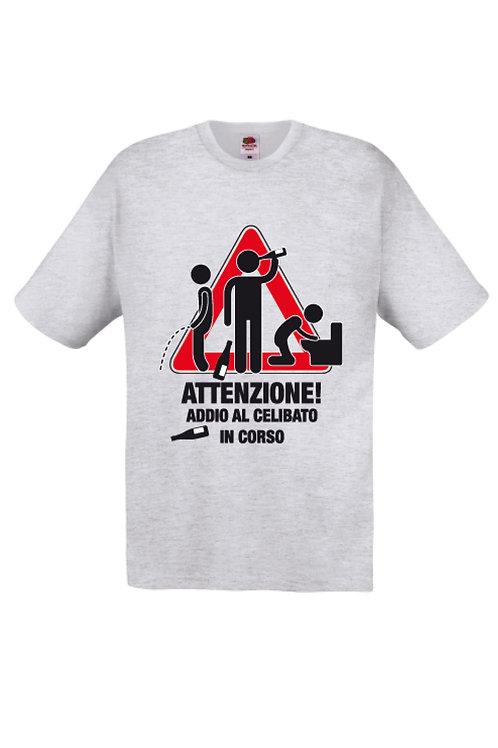 """T-shirt Addio al Celibato """"ATTENZIONE"""""""
