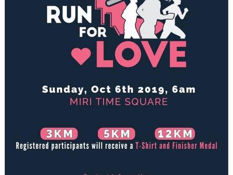 Run for Love - Palliative Care Association of Miri