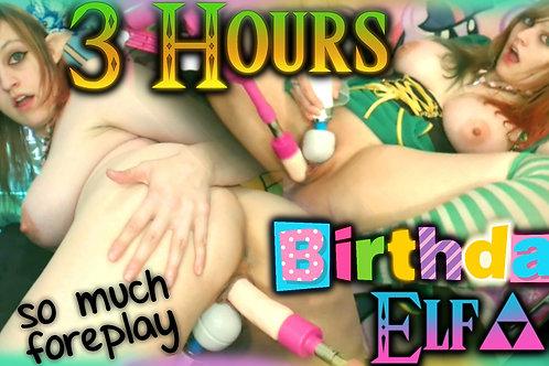 3 HOURS Birthday Elf 2 CUMS FUCK MACHINE