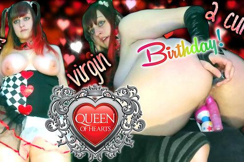 Virgin Bday Queen of Hearts 2 CUMS Creamy!