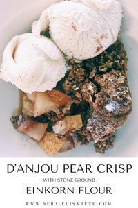 Pear Crisp Recipe Einkorn Flour