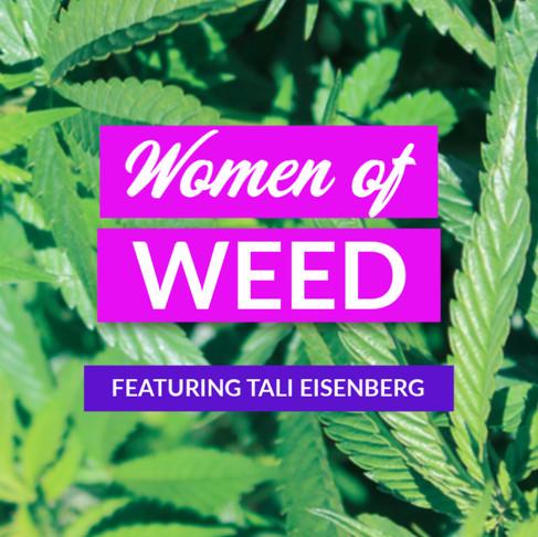 Women of Weed: Tali Eisenberg
