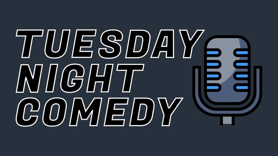 Tuesday Night Comedy - Feb 4th