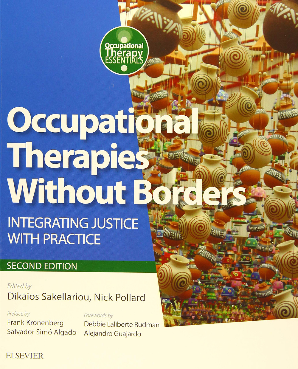 Occupational Therapies Without Borders: Integrating Justice With Practice, By Dikaios Sakellariou and Nick Pollard