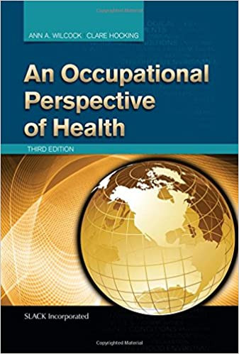 An Occupational Perspective of Health, By Ann Wilcock and Clare Hocking