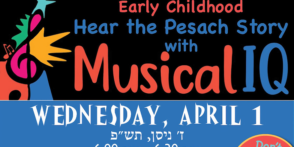 Hear the Pesach Story with Musical IQ