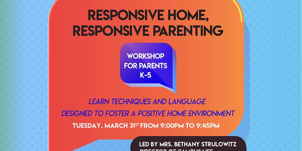 Responsive Home, Responsive Parenting