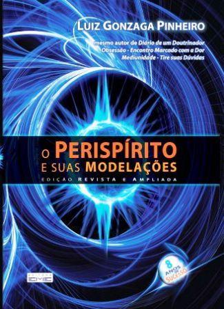 Períspirito e suas Modelações (O)