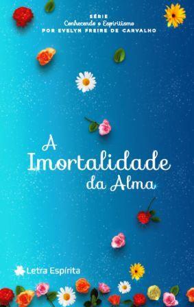 Imortalidade da Alma (A)