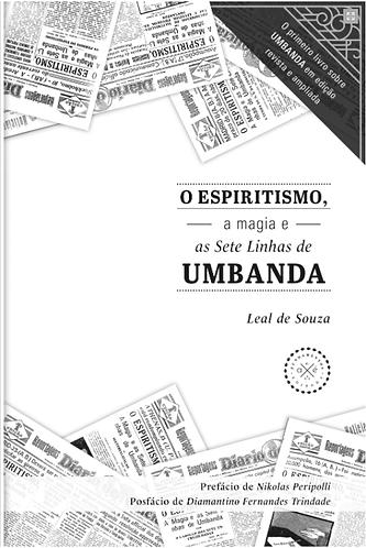 Espiritismo, a magia e as Sete Linhas de Umbanda (O)