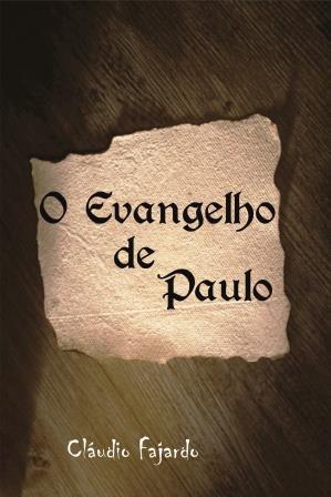 Evangelho de Paulo (O)