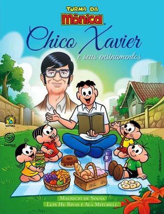 Turma da Mônica - Chico Xavier e Seus Ensinamentos