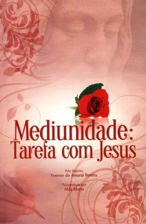 Mediunidade Tarefa com Jesus