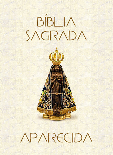 Bíblia Sagrada - Aparecida