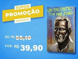 3.-Um-Encontro-Com-Pai-João.jpg