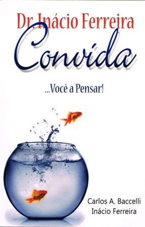 Dr Inácio Convida Você a Pensar