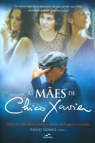 Mães de Chico Xavier