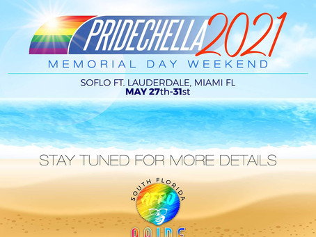 PRIDECHELLA 2021  Memorial Day Weekend.