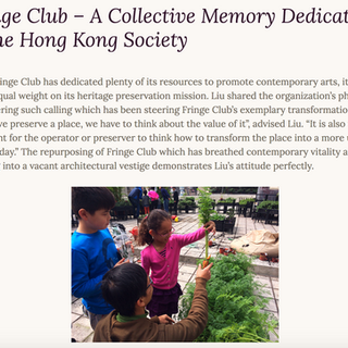 Fringe Club – A Collective Memory Dedicated to the Hong KongSociety