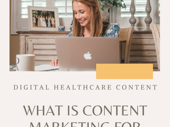 What is Content Marketing for Health Professionals?