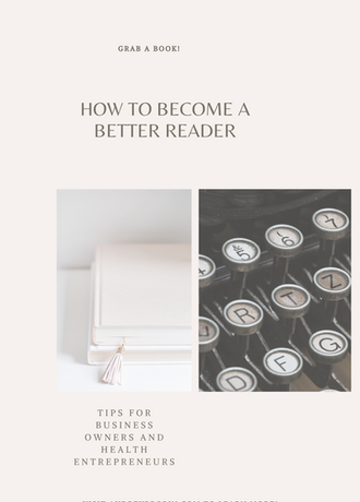 How To Become A Better Reader: Tips for Health Entrepreneurs & Business Owners