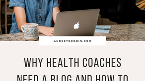Why Health Coaches Need a Blog and How To Start