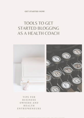 Tools To Get Started Blogging as a Health Coach