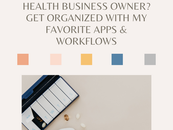 Get Your Health Business Organized For 2021, My Favorite Apps And Workflows