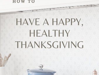 How to Have a Happy, Healthy Thanksgiving