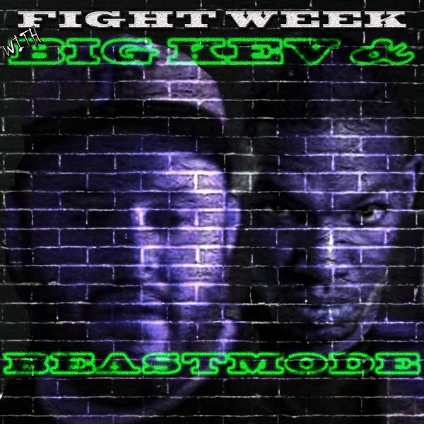 fight week.jpg