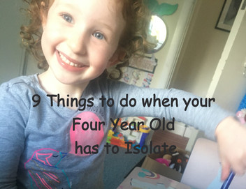 9 Things To Do When Your Four Year Old Is In Isolation