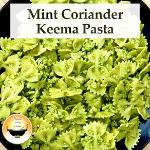 Mint Coriander Pesto Pasta with Chicken Keema/Indian style pesto pasta recipe/Mint Coriander pasta