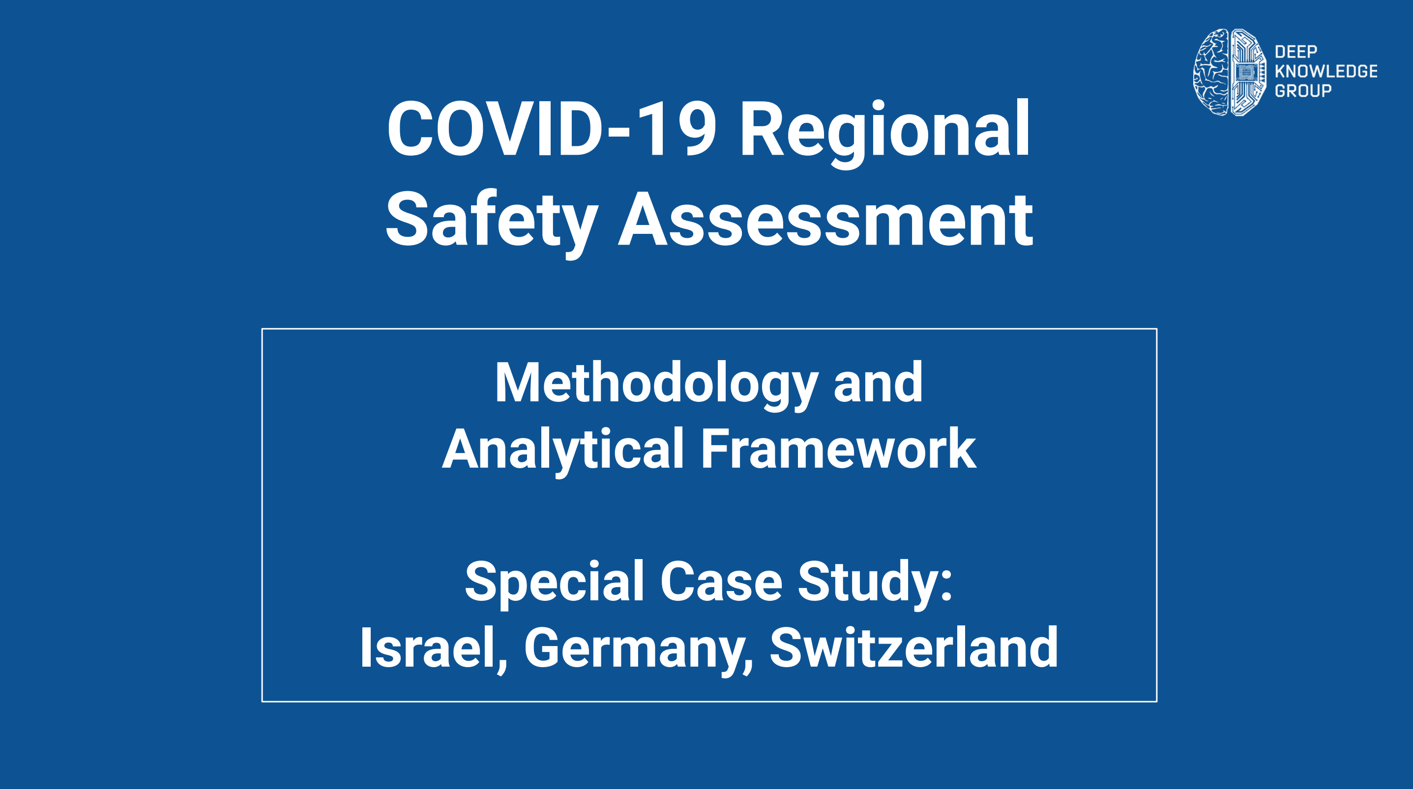 COVID-19 Regional Safety Assessment | DKG
