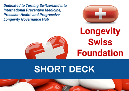 Longevity Swiss Foundation Short Deck .p